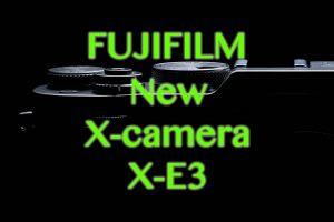 FUJI新型:X-E3